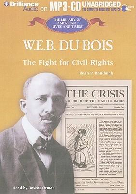 W E B DuBois  by  Ryan P. Randolph