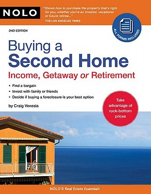 Buying a Second Home: Income, Getaway or Retirement  by  Craig Venezia
