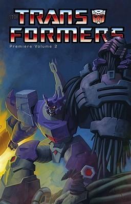Transformers: Premiere Edition, Volume 2  by  Simon Furman
