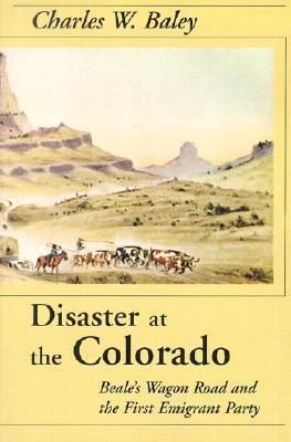 Disaster At The Colorado Charles Baley