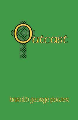Outcast  by  Harold George Power