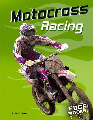 Motocross Racing  by  Terri Sievert
