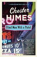 LAveugle au Pistolet Chester Himes