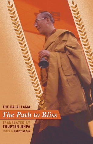 The Path To Bliss: A Practical Guide To Stages Of Meditation Dalai Lama XIV