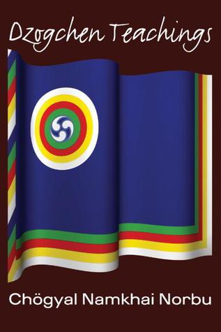 Dzogchen Teachings Namkhai Norbu