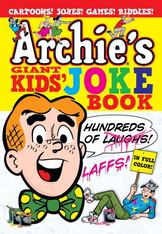 Archies Giant Kids Joke Book Archie Superstars