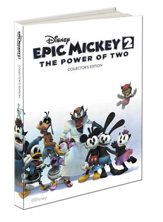 Disney Epic Mickey 2: The Power of Two Collectors Edition: Prima Official Game Guide Mike Searle