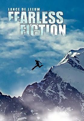 Fearless Fiction Lance De Leeuw