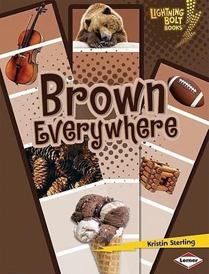 Brown Everywhere Kristin Sterling
