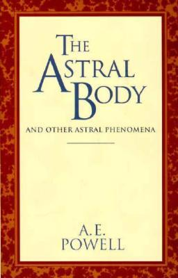 The Causal Body and the Ego  by  Arthur E. Powell