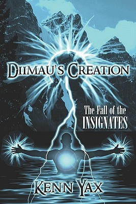Diimaus Creation: The Fall of the Insignates  by  Kenn Yax