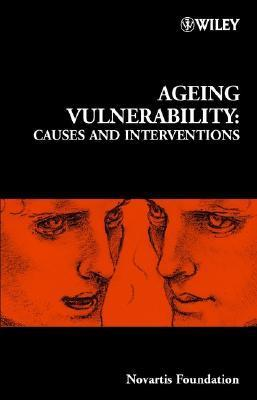 Ageing Vulnerability: Causes and Interventions, Number 235  by  Gregory Bock