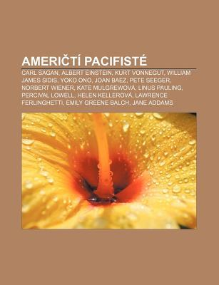 Ameri T Pacifist: Carl Sagan, Albert Einstein, Kurt Vonnegut, William James Sidis, Yoko Ono, Joan Baez, Pete Seeger, Norbert Wiener  by  Source Wikipedia