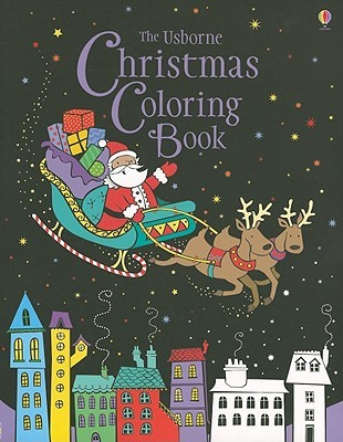 The Usborne Christmas Coloring Book  by  Kirsteen Rogers