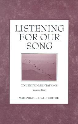 Listening for Our Song  by  Margaret L. Beard