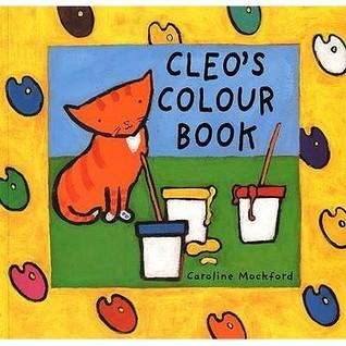 Cleos Colour Book. Caroline Mockford  by  Caroline Mockford