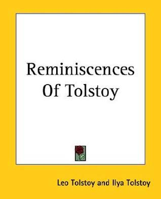 Reminiscences Of Tolstoy  by  Various