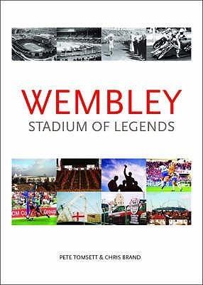 Wembley: Stadium Of Legends Pete Tomsett