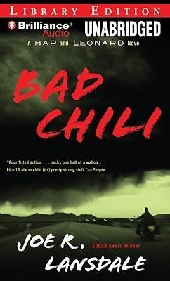 Bad Chili: A Hap and Leonard Novel Joe R. Lansdale