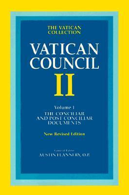 Vatican Council II, Vol. 1: The Conciliar and Postconciliar Documents  by  Austin Flannery