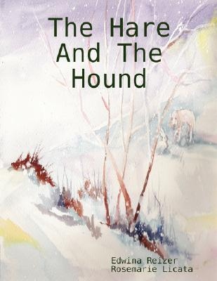 The Hare and the Hound Edwina Reizer