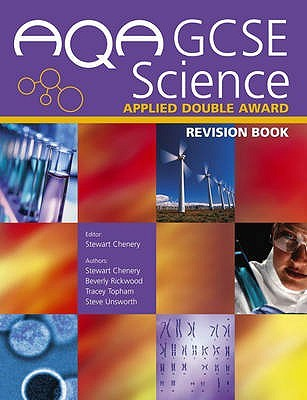 Aqa Gcse Science Applied Double Award Revision Book  by  Stewart Chenery