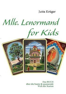 Mlle. Lenormand for Kids  by  Jutta Krüger