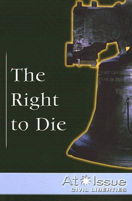 The Right to Die John Woodward
