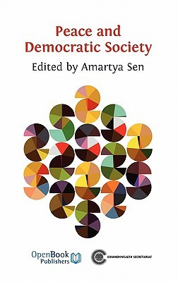 Peace and Democratic Society  by  Amartya Sen