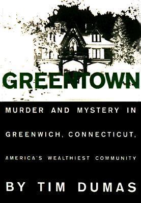 Greentown Timothy Dumas