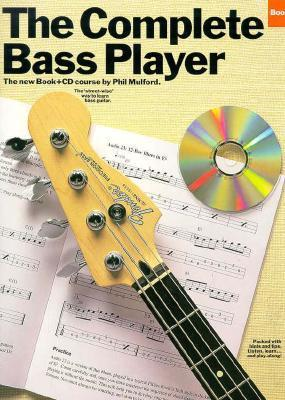 Complete Bass Player Book 2 With CD (Complete Bass Player Bk. 2) Phil Mulford