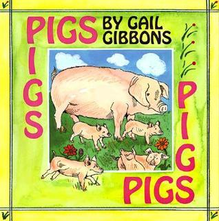 Pigs  by  Gail Gibbons