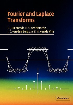 Fourier and Laplace Transforms  by  R.J. Beerends