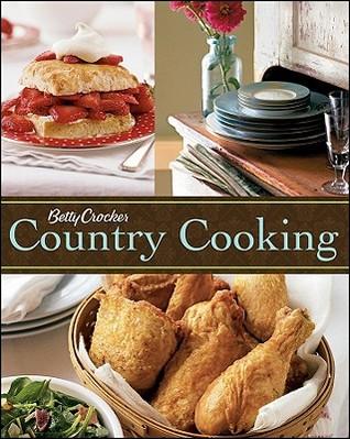 Betty Crocker Country Cooking Betty Crocker
