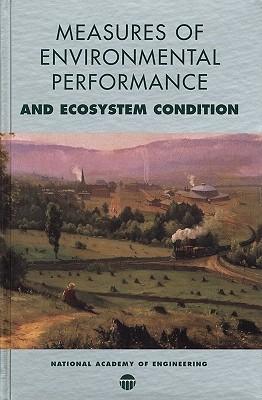 Environmental Performance Metrics and Ecosystem Condition Peter Schulze