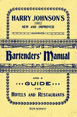 Harry Johnsons Bartenders Manual 1934 Reprint Harry Johnson