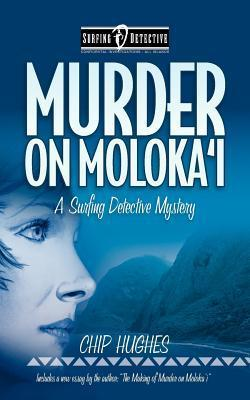 Murder on Molokai  by  Chip Hughes