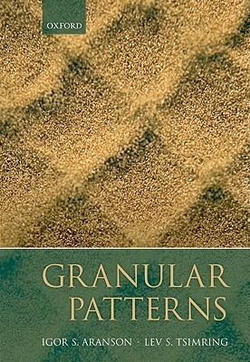 Granular Patterns [With CDROM]  by  Igor Aranson