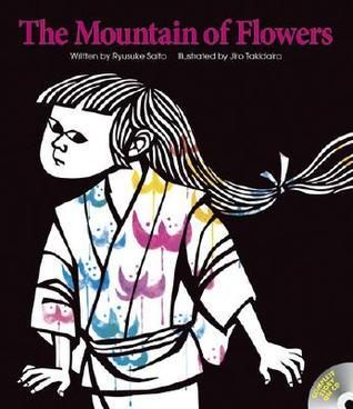 The Mountain of Flowers [With CD (Audio)]  by  Ryusuke Saito