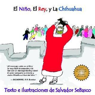 El Nino, El Rey, y La Chihuahua  by  Salvador SeBasco