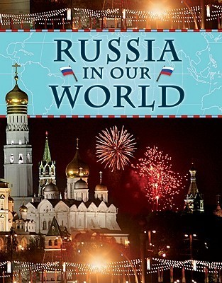 Russia in Our World Gayla Ransome