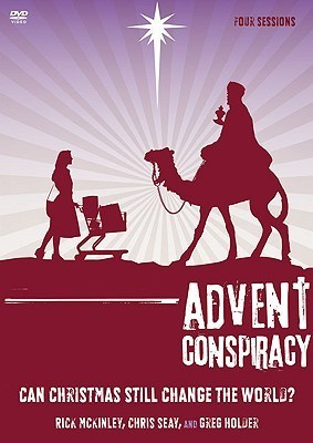 Advent Conspiracy: Can Christmas Still Change the World?  by  Rick McKinley