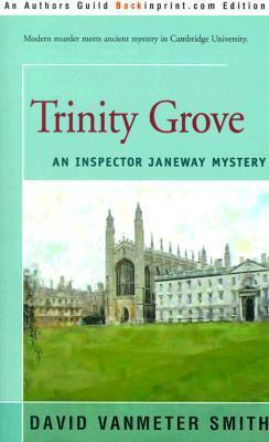 Trinity Grove  by  David Vanmeter Smith