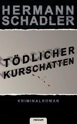 T Dlicher Kurschatten Hermann Schadler
