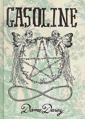 Gasoline Dame Darcy