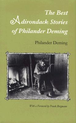 The Best Adirondack Stories of Philander Deming  by  Philander Deming