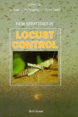 New Strategies In Locust Control  by  Stephen Krall