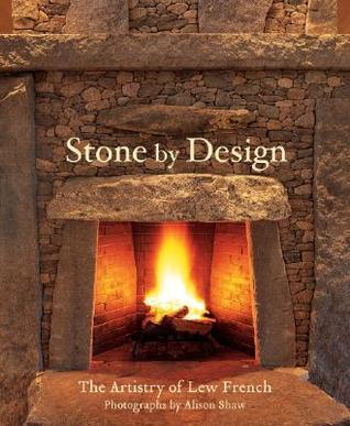 Stone  by  Design: The Artistry of Lew French by Lew French