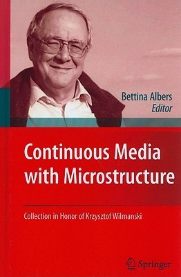Continuous Media with Microstructure  by  Bettina Albers
