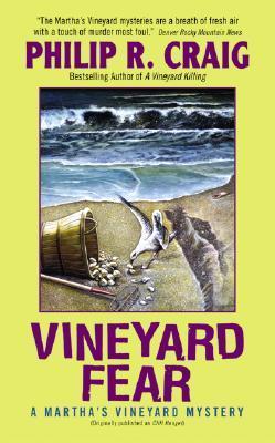 Vineyard Fear (Marthas Vineyard Mystery #4) Philip R. Craig